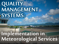 Quality Management Systems: Implementation in Meteorological Services
