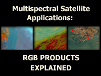 Multispectral Satellite Applications: RGB Products Explained