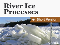 River Ice Processes - Short Version