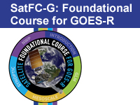 Satellite Foundational Course for GOES-R: SatFC-G (SHyMet Full Course Access)