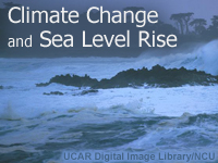 Climate Change and  Sea Level Rise