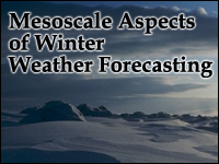 Mesoscale Aspects of Winter Weather Forecasting Topics
