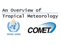 An Overview of Tropical Meteorology