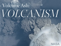 Volcanic Ash: Volcanism