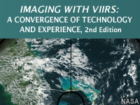 Imaging with VIIRS: A Convergence of Technologies and Experience, 2nd Edition