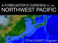 A Forecaster's Overview of the Northwest Pacific