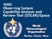 WMO Observing Systems Capability Analysis and Review Tool (OSCAR)/Space